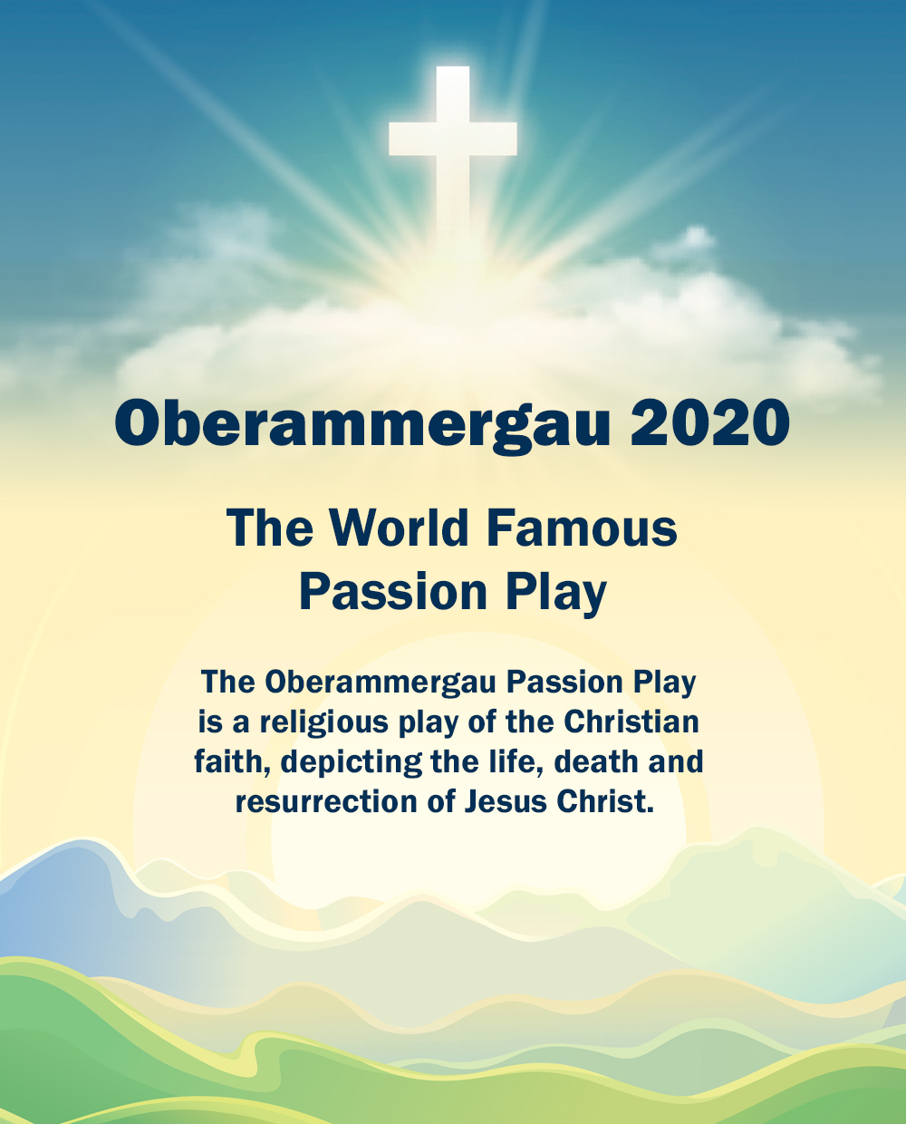 Oberammergau 2020 - The world famous passion play